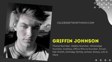 Griffin Johnson Phone Number, WhatsApp Number, Contact Number, Office Phone Number