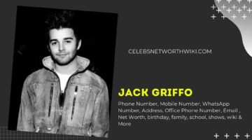 Jack Griffo Phone Number, WhatsApp Number, Contact Number, Office Phone Number