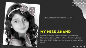 My Miss Anand Phone Number, WhatsApp Number, Contact Number, Office Phone Number
