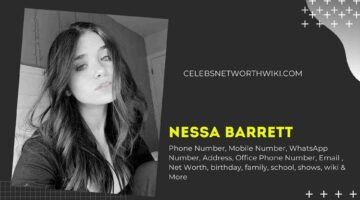 Nessa Barrett Phone Number, WhatsApp Number, Contact Number, Office Phone Number