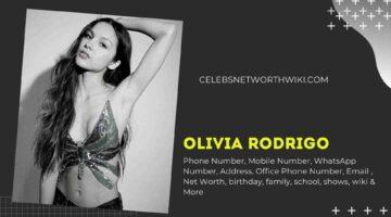 Olivia Rodrigo Phone Number, WhatsApp Number, Contact Number, Office Phone Number