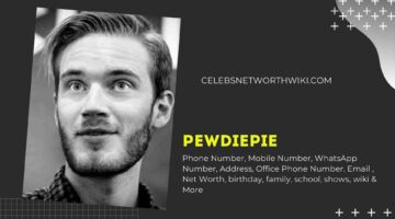 Pewdiepie Phone Number, WhatsApp Number, Contact Number, Office Phone Number
