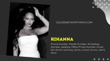 Rihanna Phone Number, WhatsApp Number, Contact Number, Office Phone Number