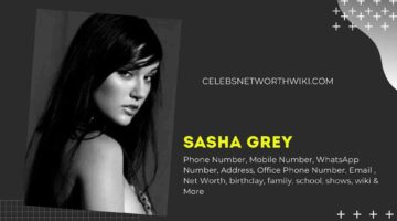 Sasha Grey Phone Number, WhatsApp Number, Contact Number, Office Phone Number