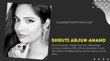 Shruti Arjun Anand Phone Number, WhatsApp Number, Contact Number, Office Phone Number