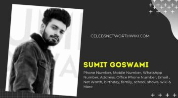 Sumit Goswami Phone Number, WhatsApp Number, Contact Number, Office Phone Number