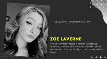 Zoe Laverne Phone Number, WhatsApp Number, Contact Number, Office Phone Number