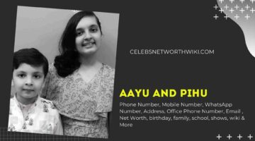 Aayu and Pihu Show Phone Number, WhatsApp Number, Contact Number, Office Phone Number