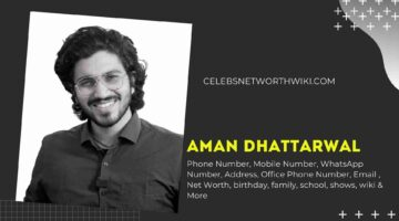 Aman Dhattarwal Phone Number, WhatsApp Number, Contact Number, Office Phone Number