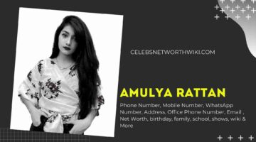 Amulya Rattan Phone Number, WhatsApp Number, Contact Number, Office Phone Number