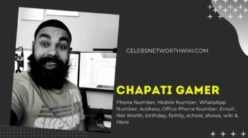 Chapati Gamer Phone Number, WhatsApp Number, Contact Number, Office Phone Number