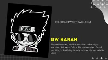 GW Karan Phone Number, WhatsApp Number, Contact Number, Office Phone Number