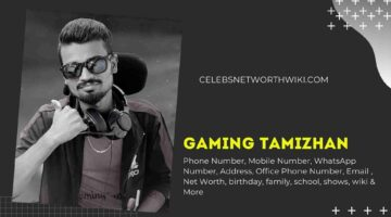 Gaming Tamizhan Phone Number, WhatsApp Number, Contact Number, Office Phone Number