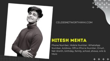 Hitesh Mehta Phone Number, WhatsApp Number, Contact Number, Office Phone Number