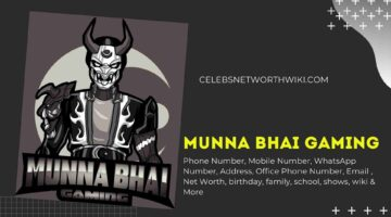 Munna Bhai Gaming Phone Number, WhatsApp Number, Contact Number, Office Phone Number