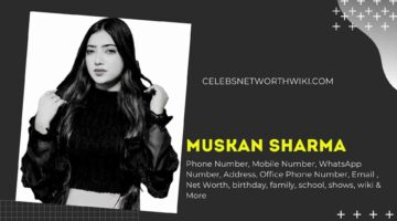 Muskan Sharma Phone Number, WhatsApp Number, Contact Number, Office Phone Number
