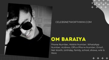 Om Baraiya Phone Number, WhatsApp Number, Contact Number, Office Phone Number