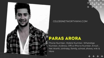 Paras Arora Phone Number, WhatsApp Number, Contact Number, Office Phone Number