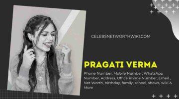 Pragati Verma Phone Number, WhatsApp Number, Contact Number, Office Phone Number