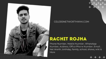 Rachit Rojha Phone Number, WhatsApp Number, Contact Number, Office Phone Number