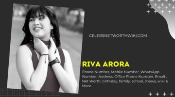 Riva Arora Phone Number, WhatsApp Number, Contact Number, Office Phone Number