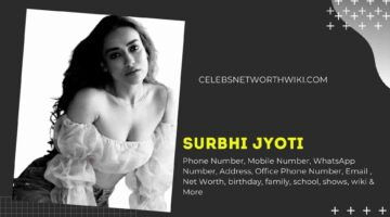 Surbhi Jyoti Phone Number, WhatsApp Number, Contact Number, Office Phone Number