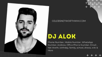 DJ Alok Phone Number, WhatsApp Number, Contact Number, Office Phone Number