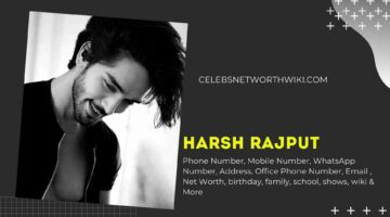 Harsh Rajput Phone Number, WhatsApp Number, Contact Number, Office Phone Number