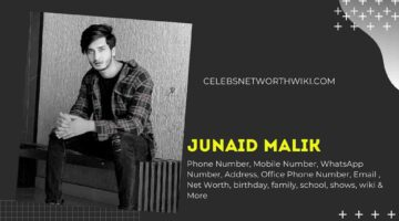 Junaid Malik Phone Number, WhatsApp Number, Contact Number, Office Phone Number