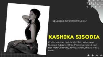 Kashika Sisodia Phone Number, WhatsApp Number, Contact Number, Office Phone Number