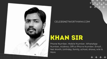 Khan Sir Phone Number, WhatsApp Number, Contact Number, Office Phone Number