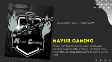 Mayur Gaming Phone Number, WhatsApp Number, Contact Number, Office Phone Number
