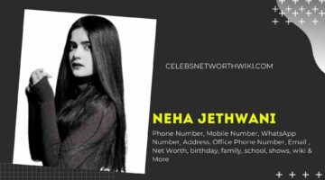 Neha Jethwani Phone Number, WhatsApp Number, Contact Number, Office Phone Number