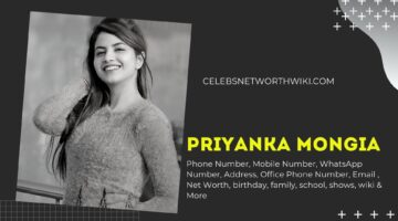 Priyanka Mongia Phone Number, WhatsApp Number, Contact Number, Office Phone Number