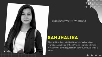Sanjhalika Phone Number, WhatsApp Number, Contact Number, Office Phone Number