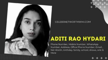 Aditi Rao Hydari Phone Number, WhatsApp Number, Contact Number, Office Phone Number