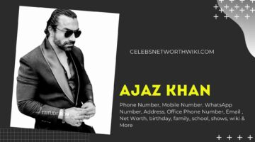 Ajaz Khan Phone Number, WhatsApp Number, Contact Number, Office Phone Number