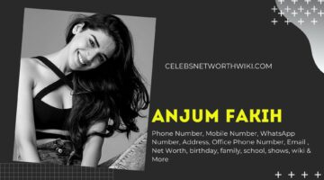 Anjum Fakih Phone Number, WhatsApp Number, Contact Number, Office Phone Number