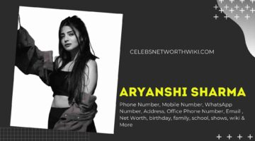 Aryanshi Sharma Phone Number, WhatsApp Number, Contact Number, Office Phone Number