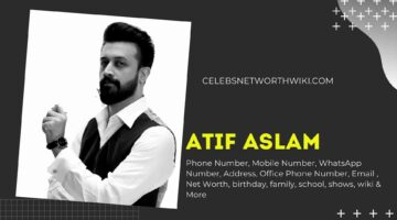 Atif Aslam Phone Number, WhatsApp Number, Contact Number, Office Phone Number