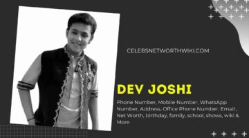 Dev Joshi Phone Number, WhatsApp Number, Contact Number, Office Phone Number