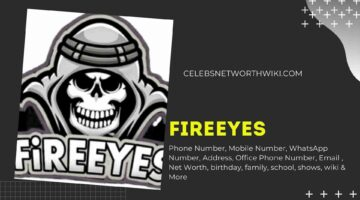 FireEyes Phone Number, WhatsApp Number, Contact Number, Office Phone Number