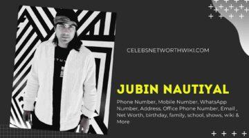 Jubin Nautiyal Phone Number, WhatsApp Number, Contact Number, Office Phone Number