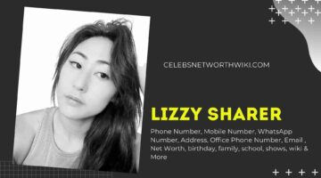 Lizzy Sharer Phone Number, WhatsApp Number, Contact Number, Office Phone Number