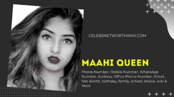 Maahi Queen Phone Number, WhatsApp Number, Contact Number, Office Phone Number