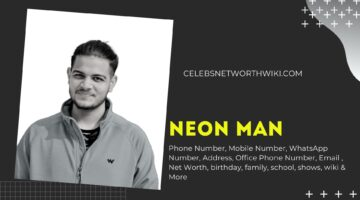 Neon Man Phone Number, WhatsApp Number, Contact Number, Office Phone Number