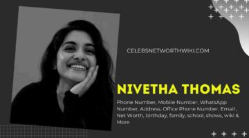 Nivetha Thomas Phone Number, WhatsApp Number, Contact Number, Office Phone Number