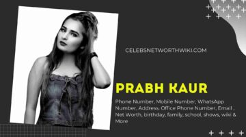 Prabh Kaur Phone Number, WhatsApp Number, Contact Number, Office Phone Number