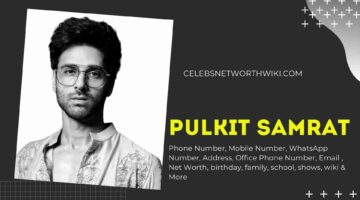Pulkit Samrat Phone Number, WhatsApp Number, Contact Number, Office Phone Number