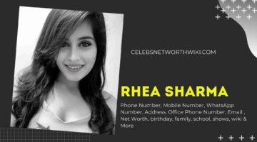Rhea Sharma Phone Number, WhatsApp Number, Contact Number, Office Phone Number
